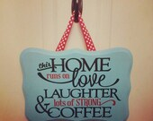 Turquoise, Red, and Black Love, Laughter, and Coffee Wooden Sign with Red Ribbon