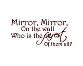 Mirror Mirror On The Wall Who Is The Fairest Of Them All Wall Decal Vinyl Wall Decals Wall Decor Wall Stickers Wall Quote Bedroom Wall Decal