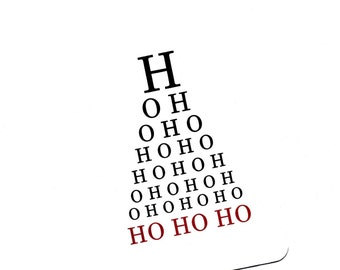 Christmas.Merry Christmas.Eye Chart Card.Ho Ho Ho.Holiday.Paper Goods.Eye Exam.Site.Vision.Optometrist.Eye Doctor. by Yvonne4eyes