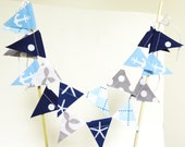 Nautical Cake Topper Birthday Party Banner, Mini Bunting, Navy, Light Blue, Grey Anchors, Whale, Starfish, Baby Shower Topper, Wedding Cake