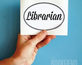 librarian oval bumper sticker or laptop decal