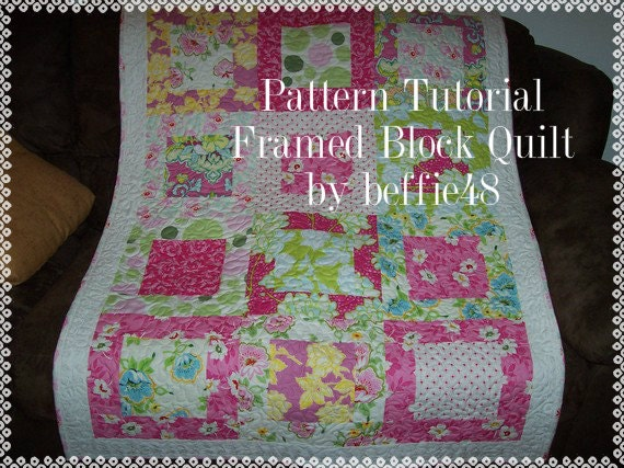Large Square Framed Block, Quilt Pattern Tutorial, w photos, pdf