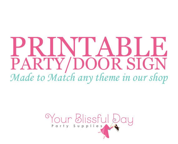 Made to Match Personalized PRINTABLE Party/Door Sign (Any theme in our shop)