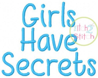 "Girls Have Secrets Embroidery Font .75"", 1.25"", 1.75"", & 2.25"" INSTANT DOWNLOAD now available"