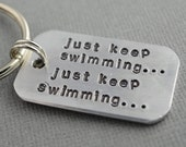 Hand Stamped Keychain Just Keep Swimming... Inspired by TheCopperFox