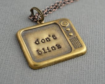 Doctor Who Inspired Don't Blink Hand Stamped Brass Necklace