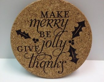 Engraved Make Merry Holiday Trivet or Coaster, Cork Christmas Trivet, Laser Engraved Cork Coaster For X-Mas