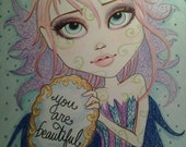 You Are Beautiful ACEO/ATC Artist Trading Card 2.5 x 3.5  By the Artist Leslie Mehl