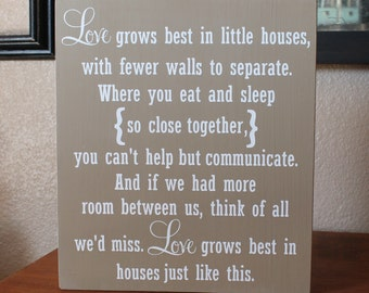 Love Grows Best In Little Houses Hand Painted Wood Sign