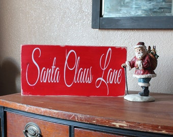 Santa Claus Lane Red and White Hand Painted Wood Sign