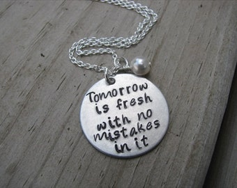 "Inspiration Necklace- ""Tomorrow is fresh with no mistakes in it"" - hand-stamped jewelry- Anne of Green Gables quote"
