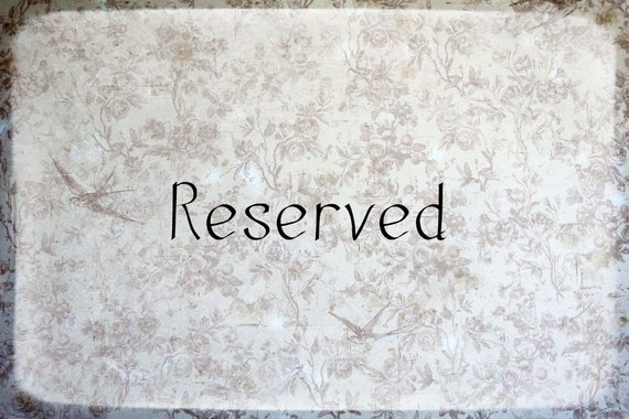 Reserved for Jacklyn
