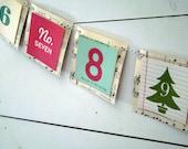 Countdown to Christmas garland- 2013 version