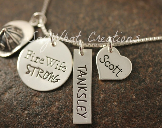 Custom Hand Stamped Sterling Silver Fire Wife STRONG Necklace with fire helmet, personalized name