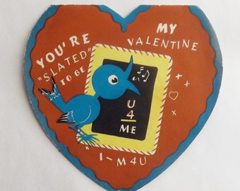 """Vintage Valentine card folded heart shaped blue bird with chalkboard """"Your slated...."""""""