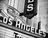 Los Angeles Theater Marquee Sign - Neon Sign - Retro Home Decor - Los Angeles Art - Black and White Art - Fine Art Photography