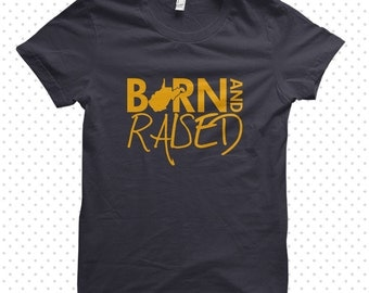 West Virginia Born and Raised | West Virginia T-Shirt (MADE TO ORDER)