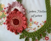 Gerbera Necklace PDF Crochet Pattern  - crocheted flower necklace, crocheted gerberas, photo tutorial