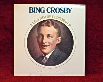 BING CROSBY - A Legendary Performer - 1977 Vintage Vinyl Record Album...Included illustrated Booklet with 4-Color Suitable for Framing