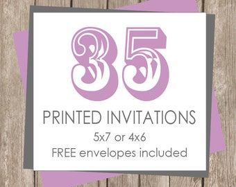 35 Printed Invitations (includes white envelopes)