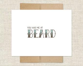 You Had Me at Beard Card