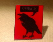 "The Raven, ""Nevermore!"" Pin"