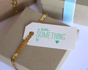 A Little Something / Letterpress Printed Gift Tags / Set of Six