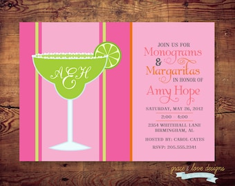 Printable Monogram and Margaritas Shower Invitation or any occassion (digital file) DIY Printing at home or your choice of printer