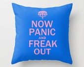 Throw Pillow Cover - Now Panic And Freak Out - Blue Pink - 16x16, 18x18, 20x20 - UK Funny Nursery Original Design Home Décor by Adidit