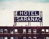Retro Hotel Print or Canvas Wrap, Urban Art, Urban Decor, Hotel Saranac, Lake Placid New York, Vintage Hotel Sign, Retro Decor, Wall Art.