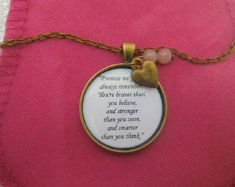 Braver Than You Believe And Stronger Than You Seem And Smarter Than You Think Winnie The Pooh Quote Friendship  In A Pendant Necklace
