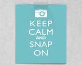 Wall Hanging Art Print - Keep Calm And Snap On - Camera Photography