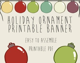Holiday Ornaments Christmas Party Banner, Printable PDFs, Instant Download, Thanksgiving