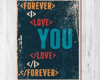 I Love You Forever Coded Print