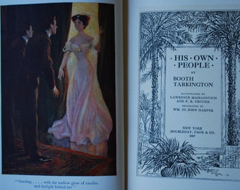 Antique Book - His Own People - Booth Tarkington - 1907 - Novel - Illustrated - Edwardian