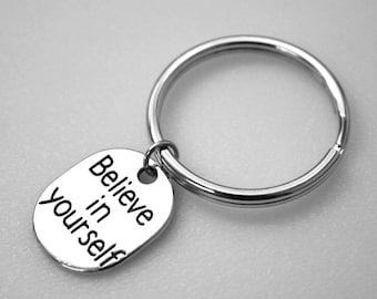 Key Ring - Believe in Yourself