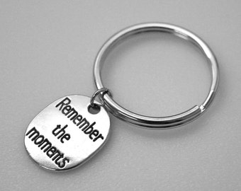 Key Ring - Remember the Moments