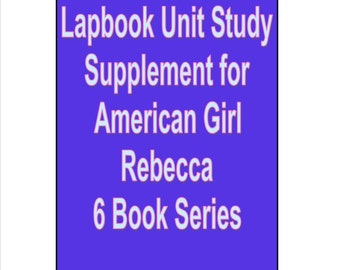 Lapbook unit study Supplement for American Girl Rebecca books