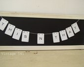 Vintage Letter Banner THIS N THAT