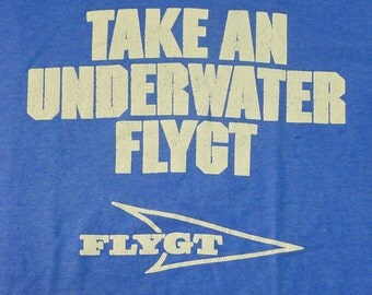 Vintage 80s Take An Underwater Flygt FLight Blue T-Shirt