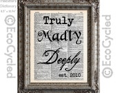 Truly Madly Deeply with Custom Date on Vintage Upcycled Dictionary Art Print Book Art Print Anniversary Wedding Love Relationship Romance