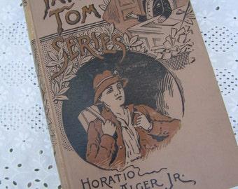 Ornate Book Tattered Tom Series Hardbound Vintage  Horatio Alger Jr 1899 Illustrated The story of a street arab Ornate Brown Cover