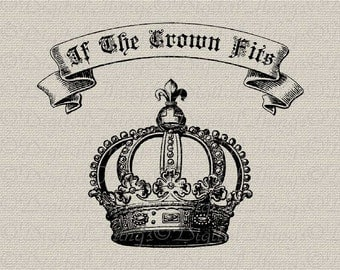 If The Crown Fits Typography Word Art Wall Decor Art Printable Digital Download for Iron on Transfer Fabric Pillows Tea Towels DT1642