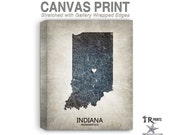 Indiana Map Stretched Canvas Print - Home Is Where The Heart Is Love Map - Original Personalized Map Print on Canvas