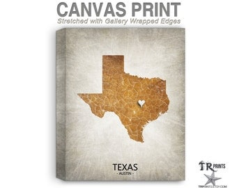 Texas Map Stretched Canvas Print - Home Is Where The Heart Is Love Map - Original Personalized Map Print on Canvas