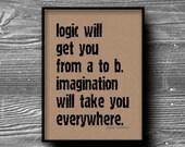 logic typographic art print quote poster inspirational kraft paper typography 8x10 home decor motivational albert einstein