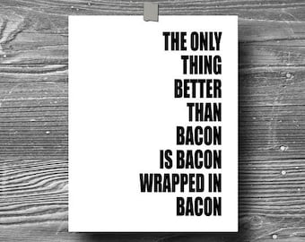 typographic art print quote bacon poster inspirational black white typography 8x10 home decor motivational