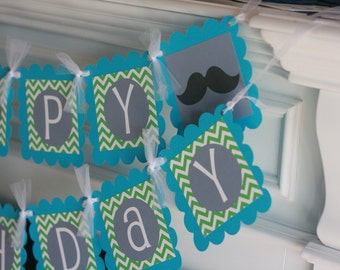 "Mustache Bash Happy Birthday Chevron ""Little Man"" or ""Happy Birthday"" Banner Turquoise - Green - Ask About our Party Pack Special"