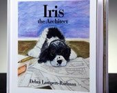 """Iris the Architect an """"uplifting & enchanting tale about following your dreams"""" children's picture book original watercolors spaniel family"""