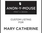 Custom Listing for Mary Catherine